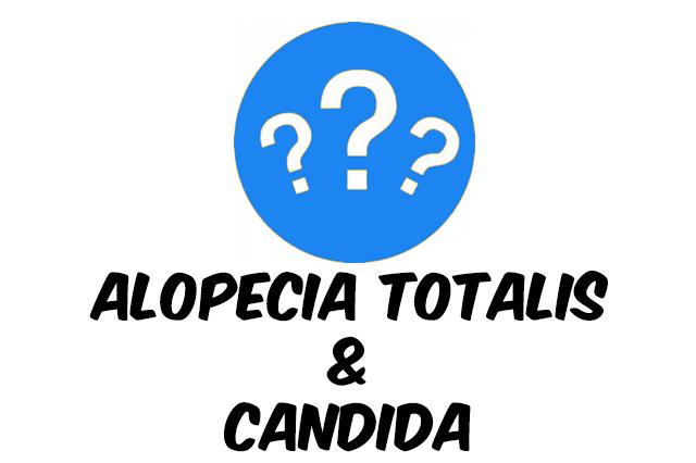 candida Alopecia Totalis